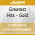 GREATEST HITS - GOLD