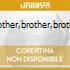 BROTHER,BROTHER,BROTHER