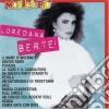 Loredana Berte'- I Piu' Grandi Successi