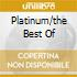 PLATINUM/THE BEST OF