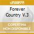 FOREVER COUNTRY V.3