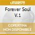 FOREVER SOUL V.1