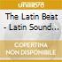 The Latin Beat - Latin Sound Of The Dancefloor