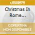CHRISTMAS IN ROME CLASSICAL
