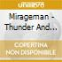 Mirageman - Thunder And Lighting