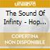 The Sound Of Infinty - Hop From Outer Space