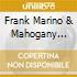 Frank Marino  & Mahogany Rush - World Anthem