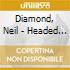 Diamond, Neil - Headed For The Future