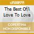 THE BEST OF/I LOVE TO LOVE