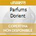 Parfums Dorient