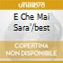 E CHE MAI SARA'/BEST