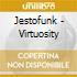 Jestofunk - Virtuosity