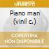 Piano man (vinil c.)