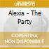 Alexia - The Party