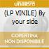 (LP VINILE) By your side
