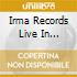 Irma Records Live In Montreux Vol 1