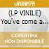 (LP VINILE) You've come a long way,baby