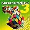 Fantastic 80S Vol.3