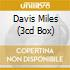 DAVIS MILES (3CD BOX)