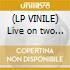 (LP VINILE) Live on two legs