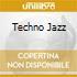 Techno Jazz