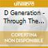 D Generation - Through The Darkness