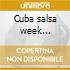 Cuba salsa week light-a.v.