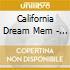California Dream Mem - X-dream