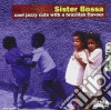 Sister Bossa - Cool Jazzy Cuts With A Brazilian Flavour #01