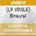 (LP VINILE) Binaural