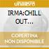 IRMA:CHILL OUT CAFE'vol.3