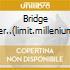 BRIDGE OVER..(LIMIT.MILLENIUM EDIT.)
