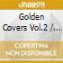 Aa.Vv. - Golden Covers Vol.2