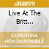 LIVE AT THE BRITT FESTIVAL(2CD)