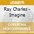 Ray Charles - Imagine