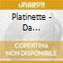Platinette - Da Viva-vol.1