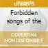Forbidden songs of the