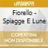 Fiorello - Spiagge E Lune