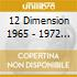 12 DIMENSION 1965 - 1972 BOX 4 CD