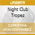 NIGHT CLUB TROPEZ