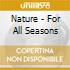 Nature - For All Seasons
