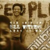 Bill Withers - Lean On Me - Best Of