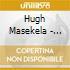 Hugh Masekela - Greatest Hits