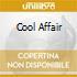 COOL AFFAIR