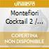 MONTEFIORI COCKTAIL VOL.2