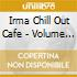 CHILL OUT CAFE' Vol.1