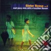 Sister Bossa - Cool Jazzy Cuts With A Brazilian Flavour #02