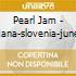Pearl Jam - Ljubljana-slovenia-june19 2000 (2 Cd)