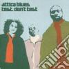 Attica Blues - Test.don't Test