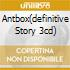 ANTBOX(DEFINITIVE STORY 3CD)